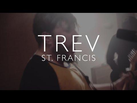 Trev - St. Francis LIVE SESSION