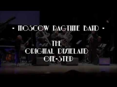 Moscow Ragtime Band - THE ORIGINAL DIXIELAND ONE-STEP