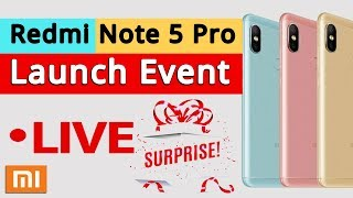 Redmi Note 5 Pro Launch Event Live | 2018 Mi Product Launch I #GiveMe5