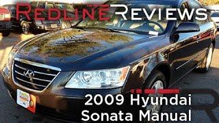 2009 Hyundai Sonata Manual Review, Walkaround, Exhaust, Test Drive