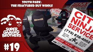 SGB Play: South Park: The Fractured But Whole - Part 19 | Are They Really Ninjas?