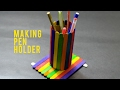 DIY - How to make a nice pen stand by ice cream stick. |Easy Crafts|