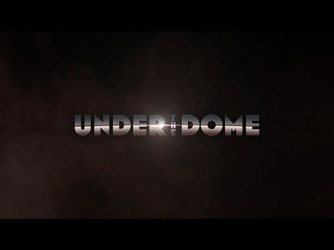 Under the Dome (Teaser)