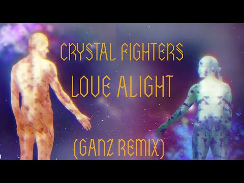 CrystalFighters - Crystal Fighters - Love Alight (GANZ remix) Download for FREE here: http://www.crystalfighters.com/news/free-dl-love-alight-ganz-remix-41711 GANZ: http://www.iamganz.com/ Preorder Love Alight...