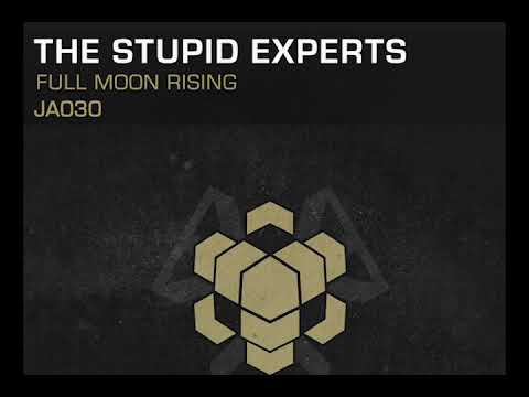 The Stupid Experts - Full Moon Rising (Original Mix) [Preview]