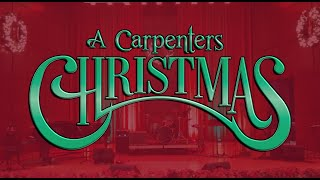 The Music of the Carpenters Christmas Show