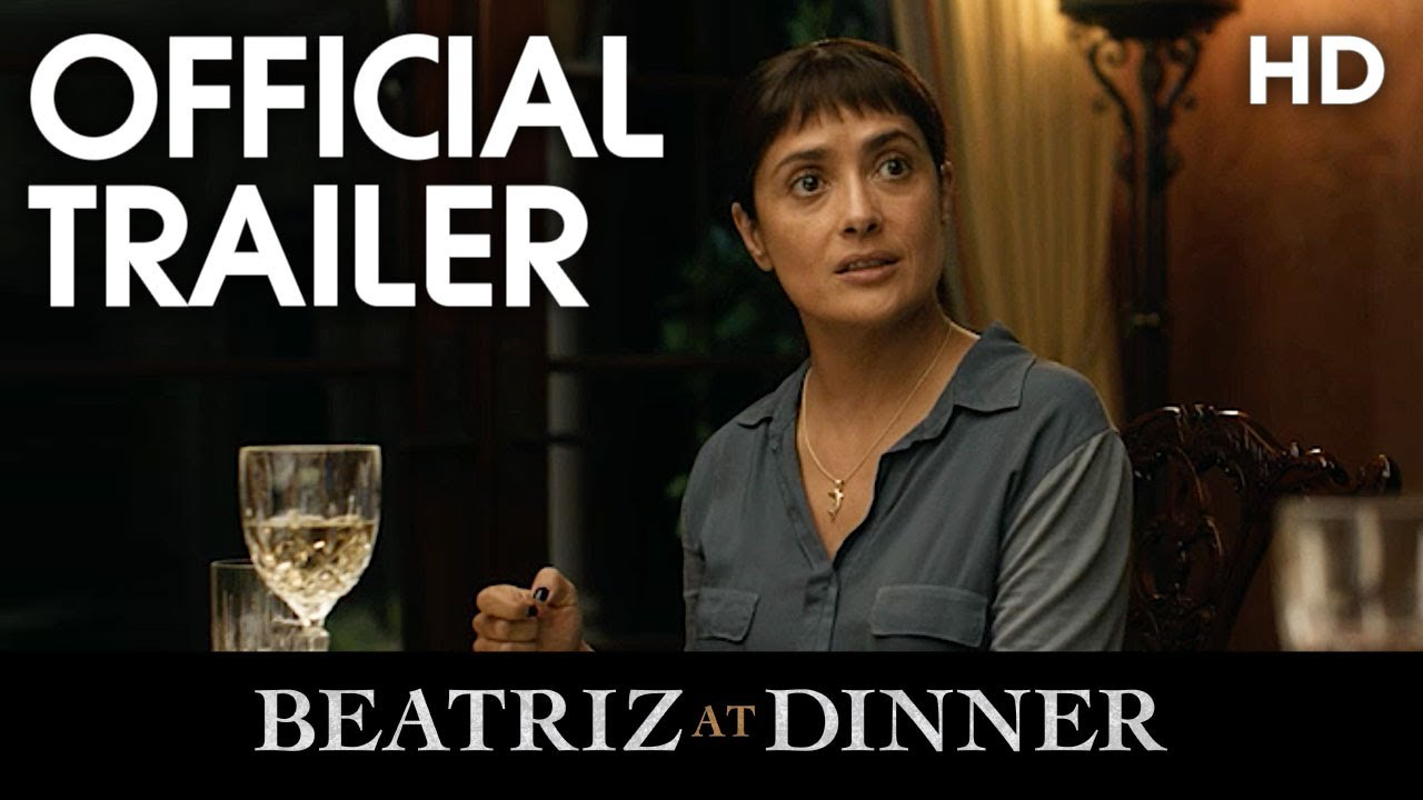 Everyone is Getting Served in Dark Comedy 'Beatriz at Dinner' (Trailer) with John Lithgow & Salma Hayek