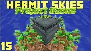 Hermit Skies 15 Tree Farm & Smart Storage Upgrades (Project Ozone Lite Skyblock Modded Minecraft)