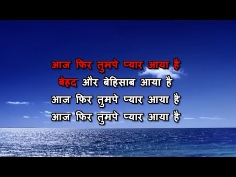 Video Aaj Phir Tumpe Pyar Aaya Hai Karaoke With Female Vocal download in MP3, 3GP, MP4, WEBM, AVI, FLV January 2017