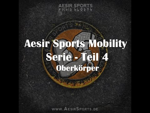 Aesir Sports Mobility Serie – Teil 4: Foam Rolling für den Oberkörper