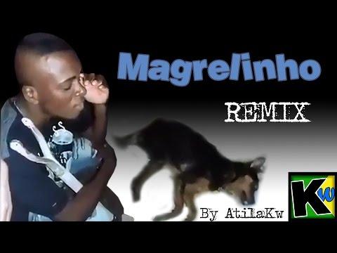 Status engraçados - Magrelinho - Remix by AtilaKw
