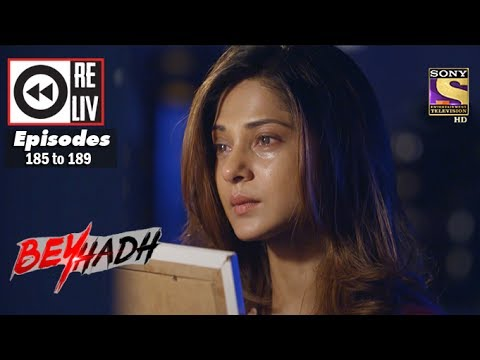 Weekly Reliv | Beyhadh | 26th June to 30th June 2017 | Episode 185 to 189