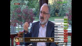16-06-2017 Yahudileşme Temayülü – Mustafa İSLAMOĞLU - İftar Saati – Hilal TV