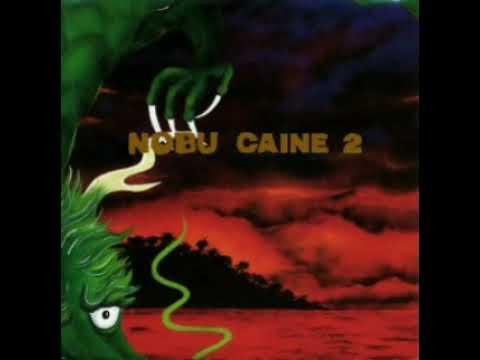 Nobu Caine 2 (full album) - Nobu Caine (1990)