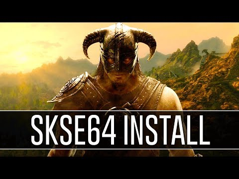How to Install SKSE64 for Skyrim Special Edition (2018) - Script Extender v2.0.6