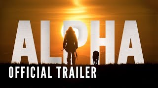 Video ALPHA - Official Trailer (HD) MP3, 3GP, MP4, WEBM, AVI, FLV Oktober 2017