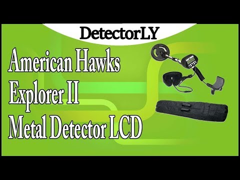 American Hawks Explorer II Metal Detector LCD Display Type of Object and Depth Review