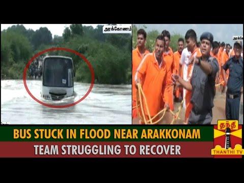 Private Bus Stuck in Flood Near Arakkonam  Team Struggling To Recover   Thanthi TV
