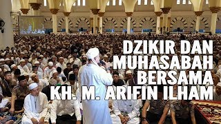 Video MERINDING! DZIKIR Dan MUHASABAH Bersama KH. M. Arifin Ilham di MASJID RAYA MUJAHIDIN MP3, 3GP, MP4, WEBM, AVI, FLV Oktober 2018
