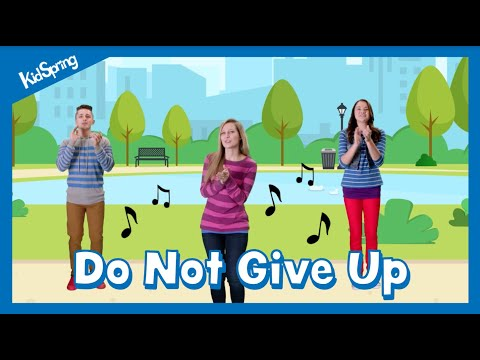 Do Not Give Up | Preschool Worship Song