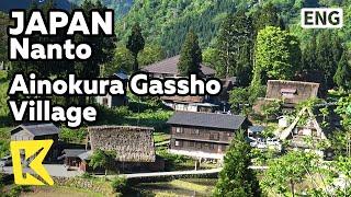 Nanto Japan  City pictures : 【K】Japan Travel-Nanto[일본 여행-난토]아이노쿠라 갓쇼즈쿠리 마을/Gokayama/Ainokura/Gassho-style/Village/Une