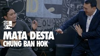 Video Mata Desta: Chung Ban Hok MP3, 3GP, MP4, WEBM, AVI, FLV Oktober 2017