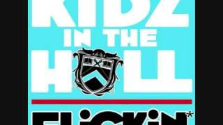 Kidz In The Hall - Flickin'