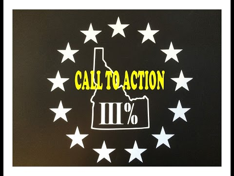 CALL TO ACTION in Twin Falls, Idaho   - -    Idaho III% President, Brandon Curtiss