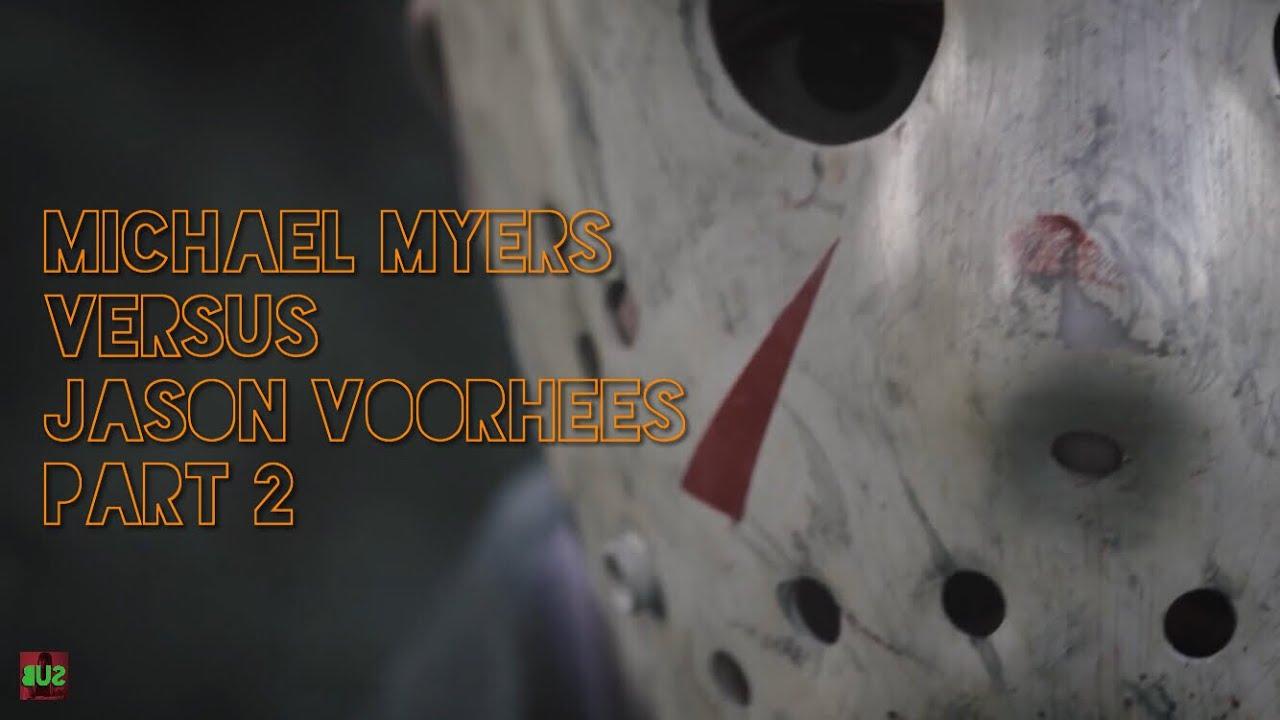 Michael Myers Versus Jason Voorhees - Part 2 - Short Film