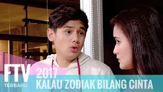FTV Rayn Wijaya & Isel Fricella - Kalau Zodiak Bilang Cinta