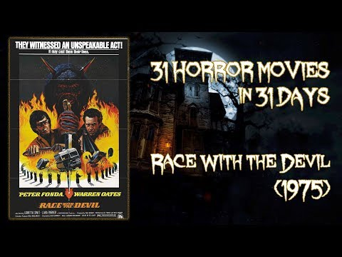 Race With The Devil (1975) - 31 Horror Movies In 31 Days
