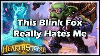 This Blink Fox Really Hates Me - Witchwood / Hearthstone