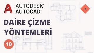 yakın kampüs  autocad ders 10  daire çizme yöntemleri türkçe