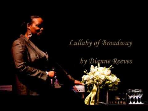 Tekst piosenki Dianne Reeves - Lullaby Of Broadway po polsku