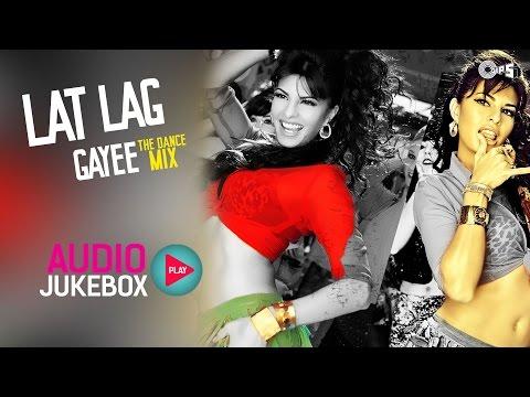Lat Lag Gayee - Non Stop Party Music   Audio Jukeb