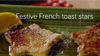 Festive French toast stars