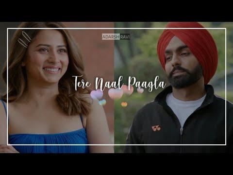 Qismat 2 - Paagla song Whatsapp Status video