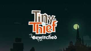 Tiny Thief Betwitched Update Trailer