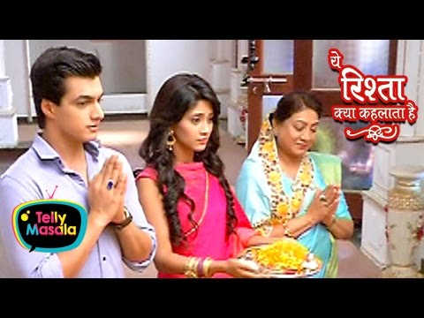 Naira Goes Back To Singhania House After Marriage