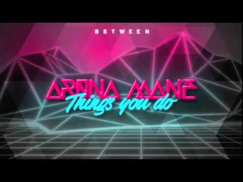 Arona Mane - Things You Do