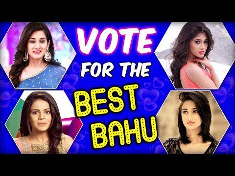 Vote For Favorite Bahu | Sonakshi, Naira, Thapki,