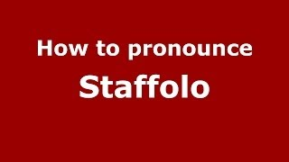 Staffolo Italy  City pictures : How to pronounce Staffolo (Italian/Italy) - PronounceNames.com