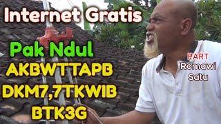 Video Pak Ndul - INTERNET GRATIS [Part ROMAWI SATU] - PAK NDUL AKBWTTAPBDKM7,7TKWIBBTK3G MP3, 3GP, MP4, WEBM, AVI, FLV Maret 2019