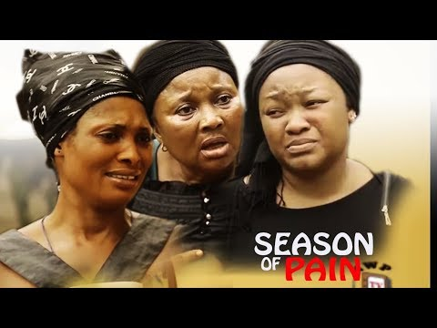 Season Of Pains Season 2 - 2017 Latest Nigerian Nollywood Movie