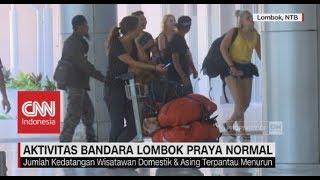 Video Pascagempa, Aktivitas Bandara Lombok Praya Normal MP3, 3GP, MP4, WEBM, AVI, FLV Agustus 2018