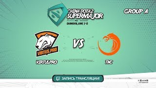 Virtus.pro vs TNC, Super Major, game 1 [Eiritel]