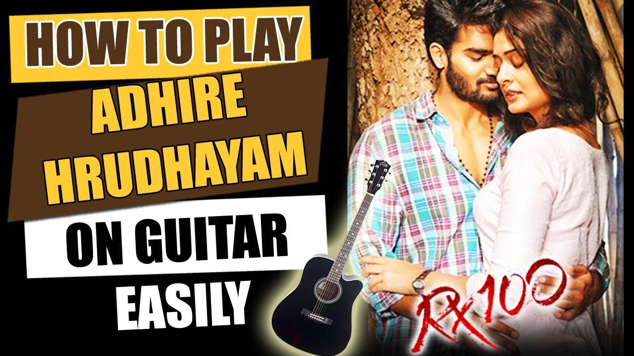 Adhire Hrudayam – Guitar Tutorial – Telugu Guitar Songs