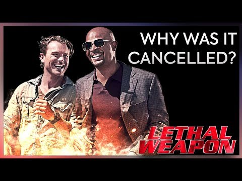 Why was Lethal Weapon cancelled?
