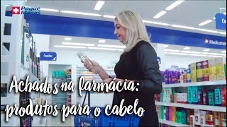 Achados na farmácia: produtos para o cabelo