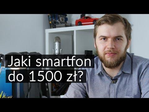 Jaki smartfon do 1500 złotych? 5 najciekawszych propozycji (2018)